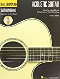 The Hal Leonard Acoustic Guitar Method: Cultivate Your Acoustic Skills with Practical Lessons and 45 Great Riffs and Songs (Hal Leonard Guitar Method) Bk/online audio
