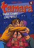 """Afficher """"Tamara n° 4<br /> Faites comme chez vous !"""""""