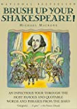 Brush Up Your Shakespeare! (006272018X) by Michael Macrone