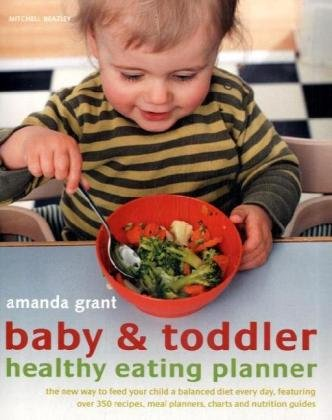 Baby and Toddler Healthy Eating Planner