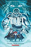 Amulet #6: Escape From Lucien