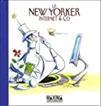 Le New Yorker : Internet and Co