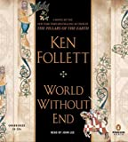 img - for World Without End By Ken Follett(A)/John Lee(N) [Audiobook] book / textbook / text book