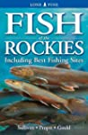 Fish of the Rockies: Including Best F...