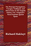 Image of The Principal Navigations, Voyages, Traffiques, and Discoveries of The English Nation, Vol. 7 England's Naval Exploits against Spain