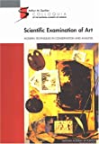 img - for (Sackler NAS Colloquium) Scientific Examination of Art:: Modern Techniques in Conservation and Analysis book / textbook / text book