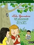 echange, troc Laurence Gillot, Lucie Durbiano - Lulu-Grenadine est amoureuse