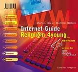echange, troc Markus Eisele, Matthias Richter - Internet-Guide Religion 4young