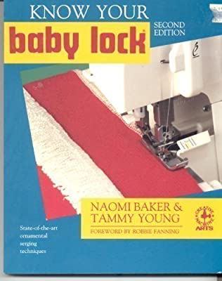 Know Your Ba|||Lock (Creative Machine Arts Series) Naomi Baker and Tammy Young