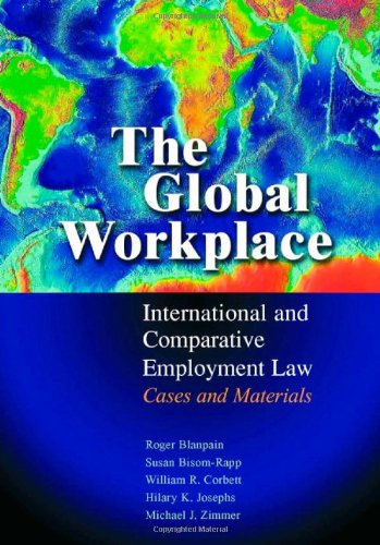 The Global Workplace: International and Comparative...