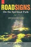 Roadsigns on the Spiritual Path (8178223422) by Goldberg, Philip