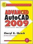 Advanced AutoCAD 2009 Exercise Workbo...