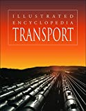 img - for Transport (Illustrated Encyclopedia) book / textbook / text book