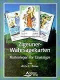 Zigeuner-Wahrsagekarten - Kartenlegen für Einsteiger - Anne L. Biwer