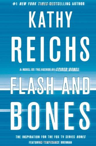 Flash and Bones: A Novel