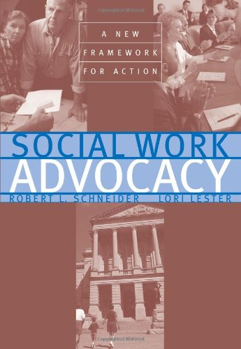 Social Work Advocacy: A New Framework for Action