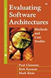 Evaluating Software Architectures: Methods and Case Studies (SEI Series in Software Engineering)