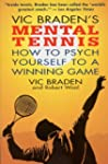 Vic Braden's Mental Tennis: How to Ps...