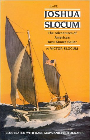 Capt Joshua Slocum The Life and Voyages of America s Best Known Sailor092474832X : image