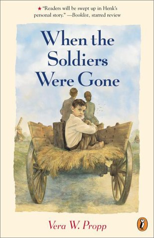 When the Soldiers Were Gone, VERA W. PROPP