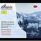 Chopin: Preludes; Scherzos; Impromptus; Rondos