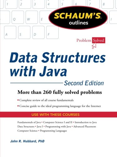 Schaum's Outline of Data Structures with Java, 2ed (Schaum's Outline Series)