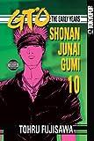 GTO: The Early Years -- Shonan Junai Gumi Volume 10 (1598163035) by Tohru Fujisawa