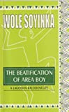 The Beautification of Area Boy (9780290915) by Soyinka, Wole