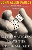 A Mathematician Plays The Stock Market (0465054811) by Paulos, John Allen