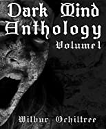 Dark Mind Anthology Volume 1