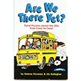 Are We There Yet? Travel Puzzles About the USA From Coast to Coast ~ Helene Hovanec & Jim...