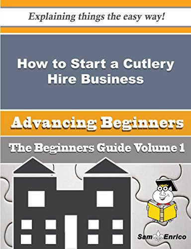 How to Start a Cutlery Hire Business (Beginners Guide) PDF