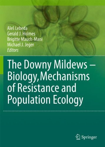 the-downy-mildews-biology-mechanisms-of-resistance-and-population-ecology-2011-04-25