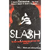 Slash: The Autobiographyby (Musician) Slash