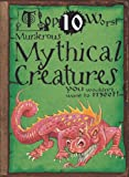 img - for Top 10 Worst Murderous Mythical Creatures: You Wouldn't Want to Meet book / textbook / text book