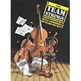 Violin - Team Strings - For Everyone Who Wants To Play Stringsby Richard Duckett