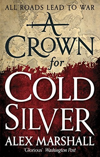 a-crown-for-cold-silver-book-one-of-the-crimson-empire-english-edition