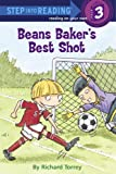 Beans Baker's Best Shot (Step into Reading)