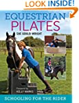 Equestrian Pilates: Schooling for the...