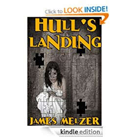 Hull's Landing (A Short Novel)