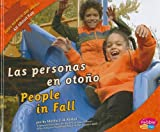 img - for Las personas en otono/ People in Fall (Pebble Plus Bilingual) (Spanish Edition) book / textbook / text book