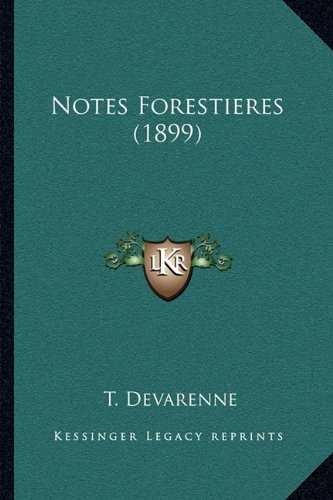 Notes Forestieres (1899)