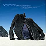 Raising Your Voice Trying to Stop an Echo by Hammock [Music CD]