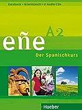 eñe A2: Der Spanischkurs / Kursbuch + Arbeitsbuch + 2 Audio-CDs