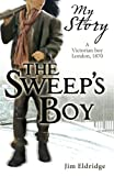 The Sweep's Boy (My Story)
