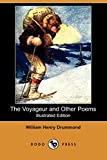 The Voyageur and Other Poems (Illustrated Edition) (Dodo Press)