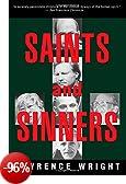 Saints and Sinners: Walker Railey, Jimmy Swaggart, Madalyn Murray O