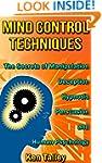 Mind Control Techniques: The Secrets...