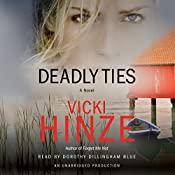 Deadly Ties: A Novel | Vicki Hinze
