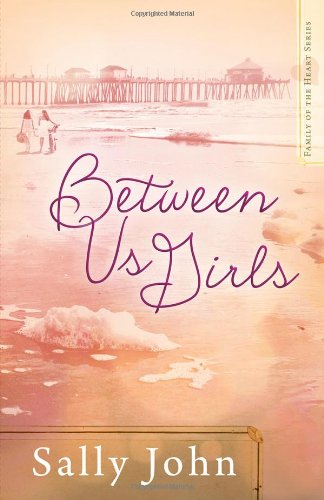 Image of Between Us Girls (Family of the Heart)